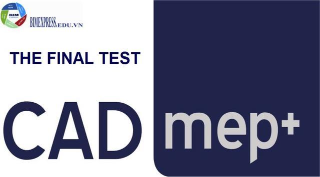BÀI TEST CUỐI KHÓA AUTOCAD M&E SHOPDRAWING HỆ HVAC-PLUMBING